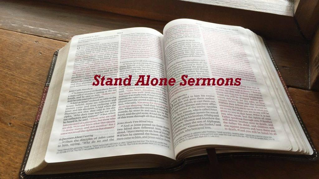 Stand Alone Sermons 2018